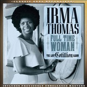 Irma Thomas: Full-Time Woman: The Lost Cotillion Album