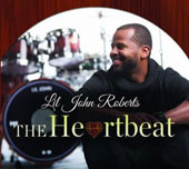 Lil' John Roberts: The Heartbeat [Digipak]