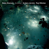 Anders Jormin/Paul Motian/Bobo Stenson: Goodbye *