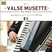 Enrique Ugarte: Valse Musette de Paris