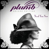 Plumb: Need You Now [Deluxe Version] *