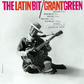Grant Green: The Latin Bit