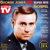 George Jones: 20 Super Hits Gospel