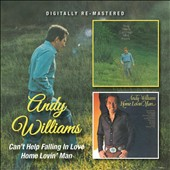 Andy Williams: Can't Help Falling in Love/Home Lovin' Man *