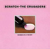 The Crusaders: Scratch