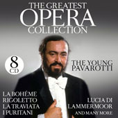 Young Pavarotti: The Greatest Opera Collection