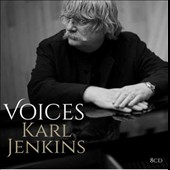 Karl Jenkins (b. 1944): Voices - A Retrospective, including 'The Healer,' 'The Armed Man' et al.