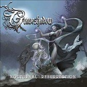 Graveshadow: Nocturnal Resurrection