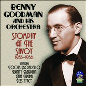 Benny Goodman/Benny Goodman & His Orchestra: Stompin' at the Savoy [Halcyon] *