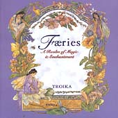 Troika: Faeries: A Realm of Magic and Enchantment