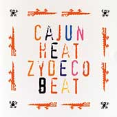 Various Artists: Cajun Heat Zydeco Beat