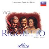 Verdi: Rigoletto Highlights / Sutherland, Pavarotti, et al