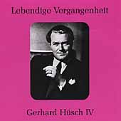 Lebendige Vergangenheit - Gerhard H&#252;sch Vol 4