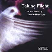 Sadie Harrison: Taking Flight, Traceries, etc / Kreutzer
