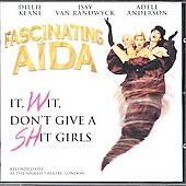 Fascinating Aïda: It, Wit, Don't Give a Shit Girls
