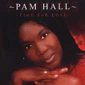Pam Hall: Time for Love