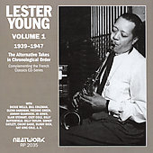 Lester Young (Saxophone): The Alternative Takes, Vol. 1: 1939-1947