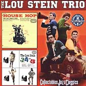 Lou Stein: House Hop/The Lou Stein 3, 4 and 5