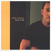 Jeffrey Osborne: Music Is Life