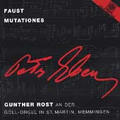 Eben: Complete Organ Works Vol 1 - Faust, Mutationes / Rost