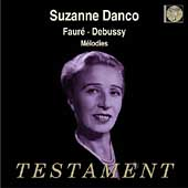 Faur&eacute;, Debussy: M&eacute;lodies / Suzanne Danco, Guido Agosti
