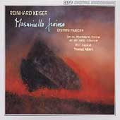 Keiser: Masaniello Furioso / Thomas Albert, Fiori Musicali