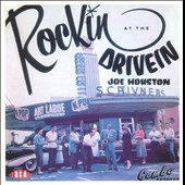 Joe Houston: Rockin' at the Drive-In [Expanded]