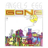 Gong: Angel's Egg (Radio Gnome Invisible, Pt. 2) [EMI] [Remaster]