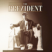 Johnny Prez: The Prezident *