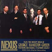 Nexus Plays the Novelty Music of George Hamilton Green
