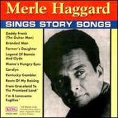 Merle Haggard: Sings Story Songs