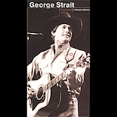 George Strait: Chronicles [Long Box]