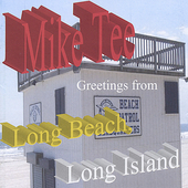 Mike Tee: Greetings from Long Beach, Long Island