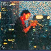Tom Harrell: Sail Away [Original Jazz Classics] [Remaster]