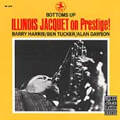 Illinois Jacquet: Bottoms Up