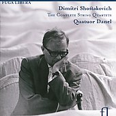 Shostakovich: The Complete String Quartets / Quatuor Danel