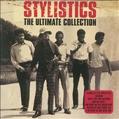 The Stylistics: The Ultimate Collection