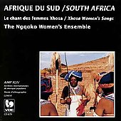 The Ngqoko Women's Ensemble: South Africa Xhosa Women's Songs