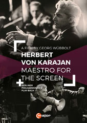 Herbert von Karajan, Maestro for the Screen - J.S. Bach: Brandenburg Concerto No. 3; Suite No. 2. A documentary including interviews with Karajan and his collaborators (rec. 1967-1968) [DVD]