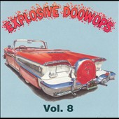 Various Artists: Explosive Doo Wops, Vol. 8