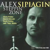 Alex Sipiagin: Steppin' Zone