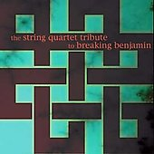Vitamin String Quartet: The String Quartet Tribute to Breaking Benjamin