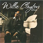 Willie Clayton: Gifted