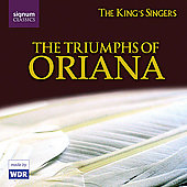 The Triumphs of Oriana - Morley, etc / King's Singers