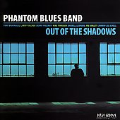 Phantom Blues Band: Out of the Shadows