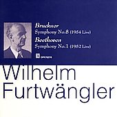 Bruckner, Beethoven: Symphonies / Furtw&#228;ngler, et al