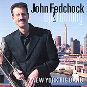 John Fedchock: Up and Running *