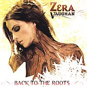 Zera Vaughan: Back to the Roots *
