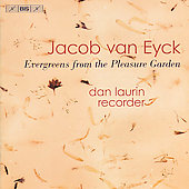 Evergreens from the Pleasure Garden - Eyck: Recorder Works