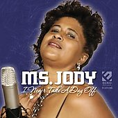 Ms. Jody: I Never Take a Day Off